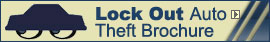 Get the Lock Out Auto Theft brochure here